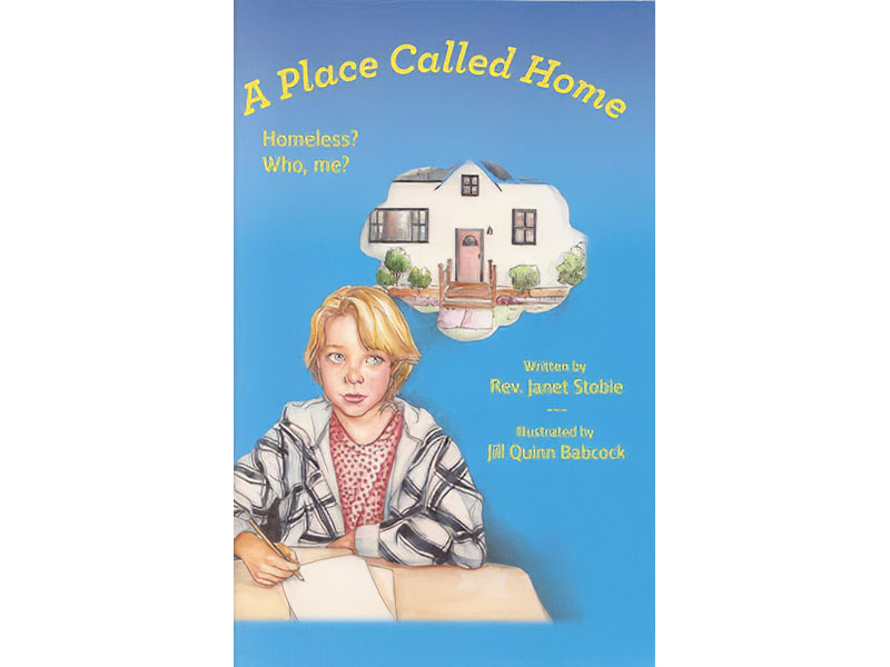A Place Called Home by Janet Stobie