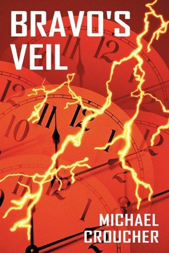 Bravo's Veil by Michael Croucher