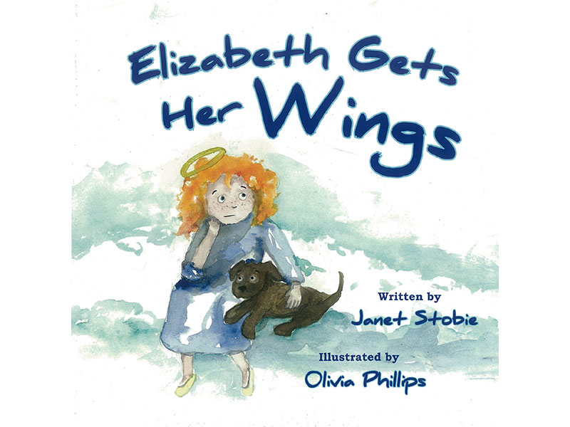 Elizabeth Gets Her Wings by Janet Stobie