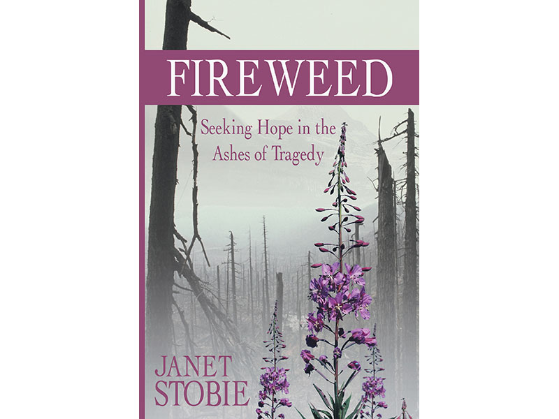 Fireweed by Janet Stobie