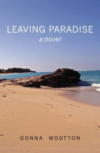 Leaving Paradise by Donna Wootton