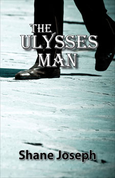 The Ulysses Man by Shane Joseph