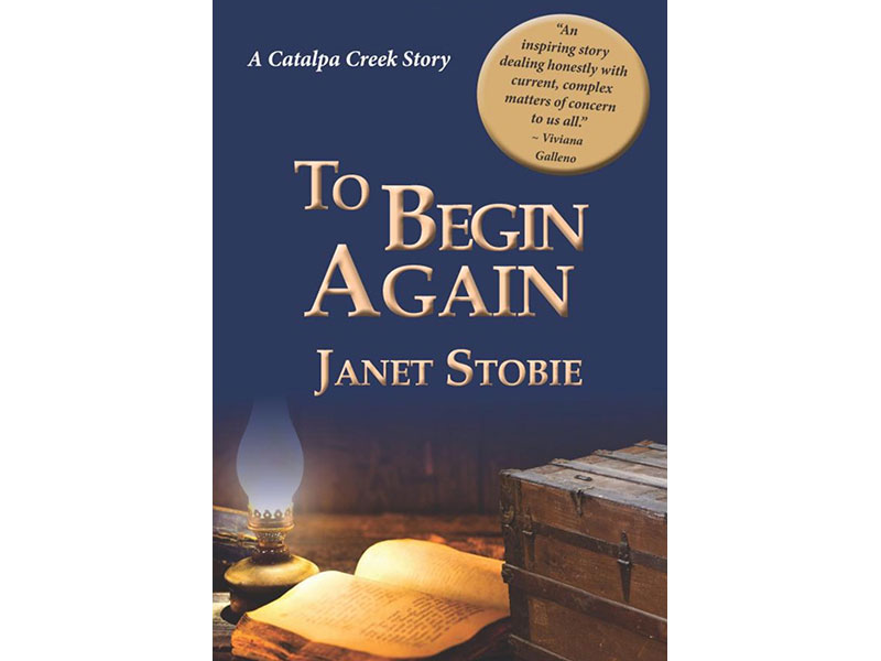 To Begin Again by Janet Stobie